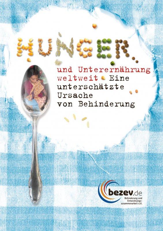 Hunger und Unterernährung weltweit. Eine unterschätzte Ursache von Behinderung