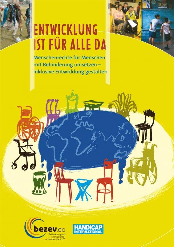 Entwicklung ist für alle da – Menschenrechte für Menschen mit Behinderung umsetzen - Inklusive Entwicklung gestalten
