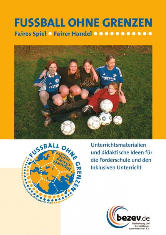 Fußball ohne Grenzen. Faires Spiel – Fairer Handel