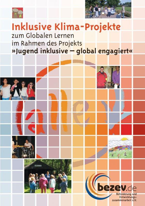 "Inklusive Klima-Projekte zum Globalen Lernen im Rahmen des Projekts ""Jugend inklusive – global engagiert"""