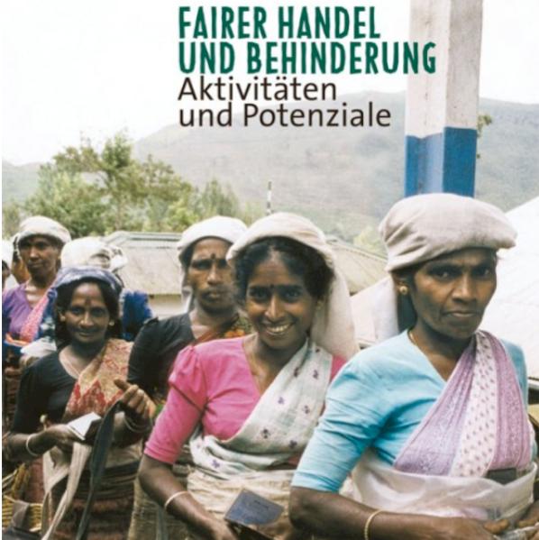 Fairer Handel und Behinderung – Aktivitäten und Potenziale